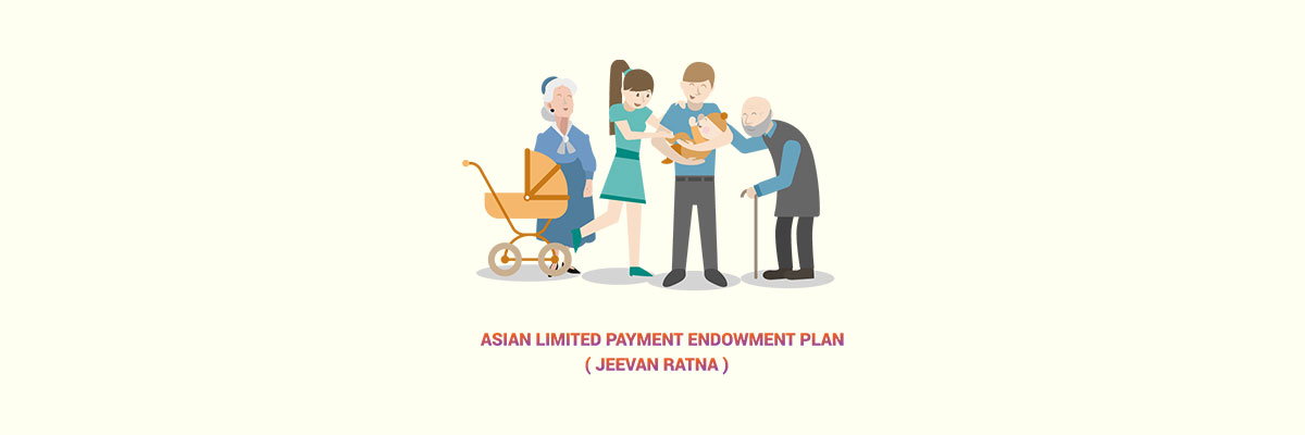 Asian Limited Payment Endowment Plan (Jeevan Ratna)